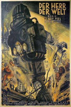 Master of the World (1934) was a German film wherein a scientist invents a powerful machine to save human workers from dangerous jobs. There are repercussions.