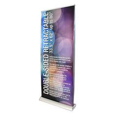 Dbl-Sided Indoor Retractable Banner - Do you have a trade show coming up?  We can design your booth and provide all signage.  From simple to massive, we'll get you noticed!