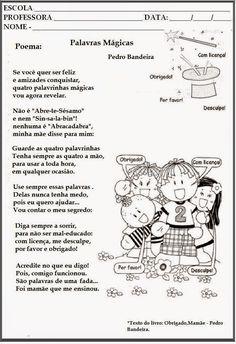 """Olá meninas, resolvi postar esse lindo poema:     """"Palavras Mágicas"""" de Pedro Bandeira.      Aproveito e também estou postando algumas... English Classes For Kids, Bullying, Professor, Teaching, Education, Comics, Memes, School, Myla"""