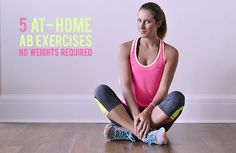 5 At-Home Ab Exercises by Advice From A Twenty Something