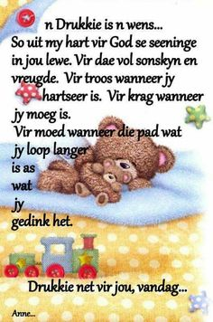 'n Drukkie is 'n wens Good Morning Messages, Good Morning Greetings, Good Morning Good Night, Good Morning Wishes, Beautiful Quotes Inspirational, Morning Inspirational Quotes, Bible Emergency Numbers, Special Friend Quotes, Christian Greetings
