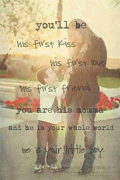 You'll be his first kiss,