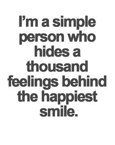 I'm a Simple Person who Hides a Thousand