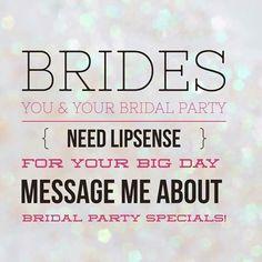 Your big day needs Lipsense!  Contact me today - www.senegence.com/TimelessEleganceByTara TimelessEleganceByTara@outlook.com
