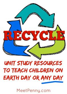 Over 100 links to recycle lesson plans, printables, and much more! Fabulous unit study potential.