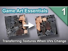 Essentials, EP 1: Transferring Textures When UVs Change - YouTube