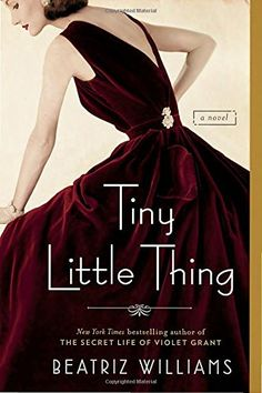 Tiny Little Thing by Beatriz Williams http://www.amazon.com/dp/0425278867/ref=cm_sw_r_pi_dp_sv4Pwb1NQ18EQ