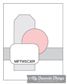 MFT Card Challenges: Wednesday Sketch Challenge - Sketch 309  #mftstamps