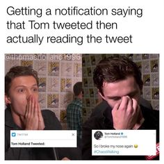 Truuu! Its funny how there are memes about our reactions to tom but then its really toms reaction we see