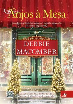Lançamento de Novembro Editora Novo Conceito Anjos à mesa Autor(a): Debbie Macomber Lançamento: 04/11/2013