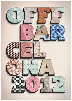 """""""Show Us Your Type - OFFF Barcelona"""" poster competition by Tommaso Taraschi, via Behance Poster Competition, Typography Design, Lettering, Barcelona, Behance, Colours, Graphic Design, Creative, Inspiration"""