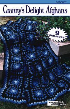 Granny's Delight Afghans - Crochet Patterns