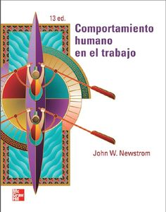 Comportamiento humano en el trabajo - John W. Newstrom - PDF -Español  http://helpbookhn.blogspot.com/2014/10/comportamiento-humano-en-el-trabajo-john-newstrom.html