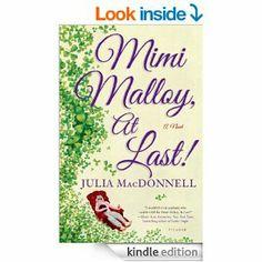 Amazon.com: Mimi Malloy, At Last!: A Novel eBook: Julia MacDonnell: Books