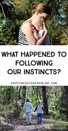 What happened to following our instincts? Conscious Parenting, Mindful Parenting, Natural Parenting, Peaceful Parenting, Parenting Books, Gentle Parenting, Parenting Teens, Parenting Advice, New Parent Advice