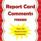 Here is a collection of over 125 report card comments for elementary students.  It is a big help for writing character reports.  I have included co...