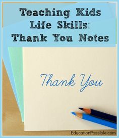 Teaching Kids Life Skills: Thank You Notes @Education Possible