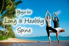 Yoga Poses for A Long And Healthy Spine