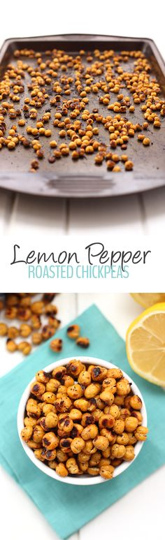 Swap out those bags of chips for these crunchy and zesty Lemon Pepper Roasted Chickpeas.
