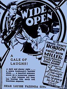 Wide Open. Edward Everett Horton, Patsy Ruth Miller, Louise Fazenda. Vera Lewis. Directed by Archie Mayo. Warner Bros. 1930