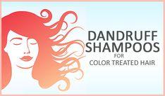 Best dandruff shampoo for color treated hair | Dandruff Deconstructed