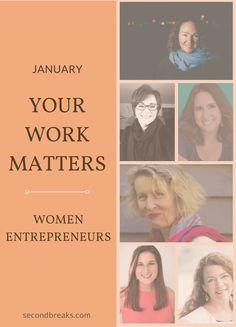 Your Work Matters: Women Entrepreneurs