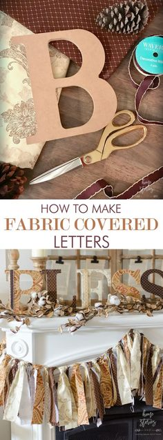 Learn how to make fabric covered letters with this easy no sew, step-by-step tutorial. Chipboard letters, fabric, and ModPodge are the only materials needed.