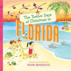The Twelve Days of Christmas in Florida | IndieBound #flachristmas