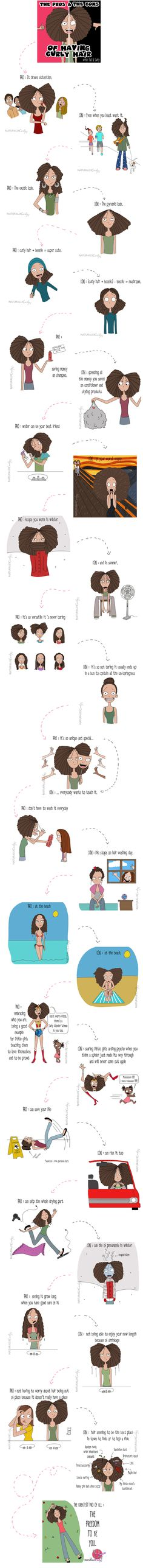 The pros and cons of curly hair. Repin if you feel our joys and pains! Wouldn't trade it for the world though! :)