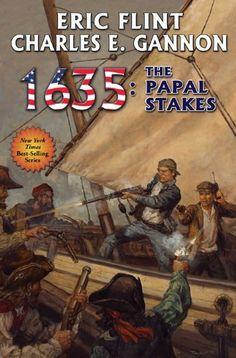 1635: The Papal Stakes (Ring of Fire Book 11) by Eric Flint, http://www.amazon.com/dp/B00AP97VNK/ref=cm_sw_r_pi_dp_0wzUtb0S6PZQ1