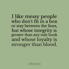 """In-your-face Poster """"I like messy people"""" - Behappy. Smart Quotes, Great Quotes, Quotes To Live By, Inspire Quotes, Forget Me Quotes, Positive Quotes, Motivational Quotes, Inspirational Quotes, Quotes Quotes"""