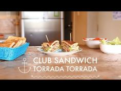 Club Sandwich #TorradaTorrada