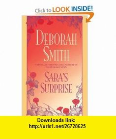 Saras Surprise (9780553762174) Deborah Smith , ISBN-10: 0553762176  , ISBN-13: 978-0553762174 ,  , tutorials , pdf , ebook , torrent , downloads , rapidshare , filesonic , hotfile , megaupload , fileserve