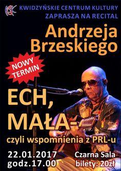 """[22.01.2017] Recital Andrzeja Brzeskiego """"ECH, MAŁA"""" – Kwidzyńskie Centrum Kultury"""