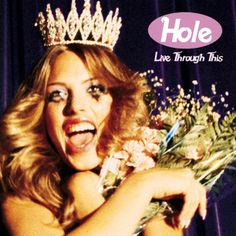 500 Greatest Albums of All Time: Hole, 'Live Through This' | Rolling Stone