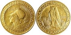 Historical Reference: A 1915 $50 Panama-Pacific Round; considered one of the most desirable of Classic Era commemorative coins