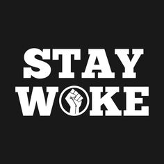 Shop Stay woke - black history black history hoodies designed by SaraDarwish as well as other black history merchandise at TeePublic. Black Love Art, Black Girl Art, My Black Is Beautiful, Black Lives Matter Quotes, Black Quotes, Black Artwork, Black Pride, Black History, Inspirational Quotes