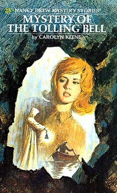 Nancy Drew Mystery Stories-- Classic Series #23 Mystery of the Tolling Bell by Carolyn Keene