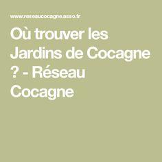 Où trouver les Jardins de Cocagne ? - Réseau Cocagne