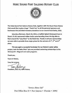 Service Above Self Rotarians are such good people and do so much good in the community!  Thank you to the Rotary clubs.