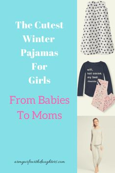 Cute winter pajamas for girls of all ages. #momlife #kids #baby #toddler #tween #pajamas #fashion