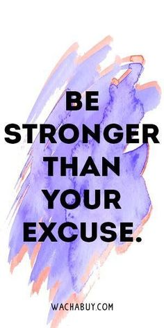 Be stronger than your excuse. | hunger control, healthy eating motivation, help with cravings, prevent diet cheating, stop emotional eating