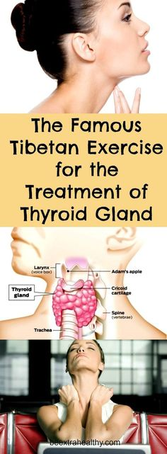 This is the famous Tibetan exercise for the treatment of the thyroid gland. This exercise provides an increased blood flow to the gland. Consequently, your thyroid gland will be purified.