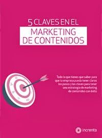 5 CLAVES EN EL MARKETING DE CONTENIDOS Descargar ebook #LGMnews