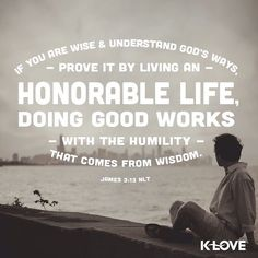 ENCOURAGING WORD via @kloveradio  Who is wise and has understanding among you? He should show his works by good conduct with wisdoms gentleness. James 3:13 HCSB  http://ift.tt/1H6hyQe  Facebook/smpsocialmediamarketing  Twitter @smpsocialmedia