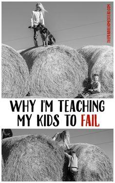 I'm Teaching My Kids to Fail Pioneer Life, Farm Kids, Self Reliance, Natural Parenting, Business For Kids, Raising Kids, Teaching Kids, Parenting Hacks, Tricks