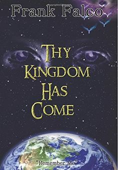 http://www.amazon.com/Thy-Kingdom-Has-Come-Remember/dp/1502828758/ref=sr_1_2?ie=UTF8&qid=1417384552&