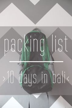 packing list: 10 days in Bali