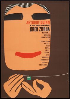 """Grek Zorba"" Movie Poster for US Film Zorba the Greek. 1966 by Maria Syska. Polish Movie Posters, Polish Films, Book Posters, Zorba The Greek, Film Poster Design, Information Poster, Vintage Poster, Images And Words, Alternative Movie Posters"