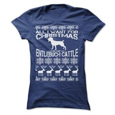 ALL I WANT FOR XMAS IS MY ENTLEBUCH CATTLE T-Shirts, Hoodies. SHOPPING NOW ==► https://www.sunfrog.com/Christmas/ALL-I-WANT-FOR-XMAS-IS-MY-ENTLEBUCH-CATTLE-T-SHIRTS-Ladies.html?id=41382